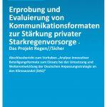 Erprobung und Evaluierung von Kommunikationsformaten zur Stärkung privater Starkregenvorsorge - Das Projekt Regen//Sicher